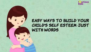 how to boost your kid's self esteem, tips to boost your kid's self esteem