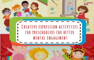 Creative Expression Activities For Preschoolers For Better Mental