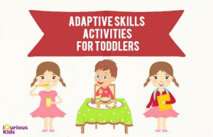 Adaptive skills activities for kids